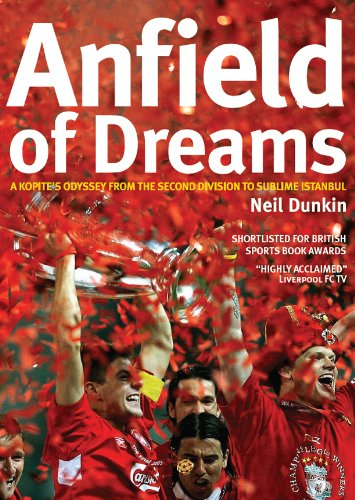 Anfield of Dreams: A Kopite's Odyssey