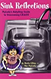 Sink Reflections: FlyLady's BabyStep Guide to Overcoming CHAOS (0971855110) by Marla Cilley