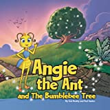 Angie the Ant and The Bumblebee Tree