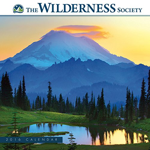 The Wilderness Society 2016 Wall Calendar - Ron and Patty Thomas Photography/ Getty images