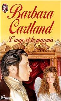L\'ange et le marquis par Barbara Cartland