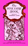 The Pink Fairy Book (0486217922) by Lang, Andrew