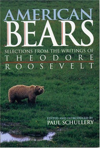 American Bears: Selections from the Writings
