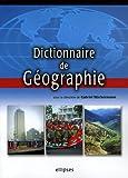 echange, troc Gabriel Wackermann, Collectif - Dictionnaire de géographie