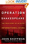 Operation Shakespeare: The True Story...