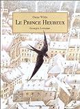 echange, troc Oscar Wilde, George Lemoine - Le Prince heureux