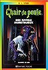 Chair de poule, tome 38 : Appels Monstrueux