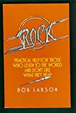 Rock, practical help for those who listen to the words and don't like what they hear (0842356851) by Larson, Bob