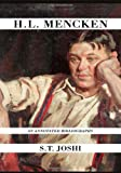 H.L. Mencken: An Annotated Bibliography (0810869349) by Joshi, S. T.