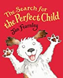 Jan Fearnley The Search for the Perfect Child