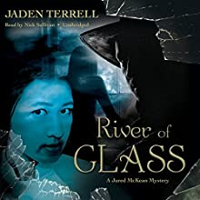 River of Glass (       UNABRIDGED) by Jaden Terrell Narrated by Nick Sullivan