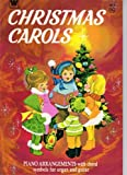 img - for CHRISTMAS CAROLS: PIANO ARRANGEMENTS with chord symbols for organ and guitar book / textbook / text book