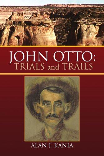 John Otto: Trials and Trails