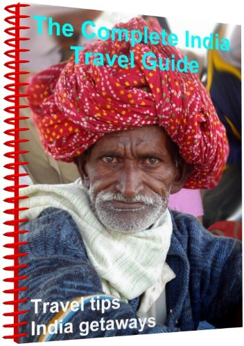 The complete India travel guide