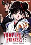 Vampire Princess: V.6 The Last Shinma...