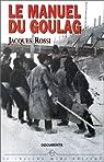 Le manuel du Goulag par Rossi