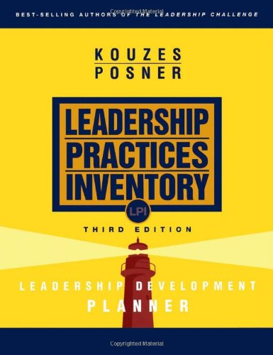 The Leadership Practices Inventory (LPI): Leadership Development Planner , 3rd Edition