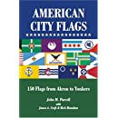American City Flags: 150 Flags from Akron to Yonkers