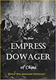 img - for The Great Empress Dowager of China book / textbook / text book
