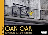 echange, troc Oak Oak - Oak Oak, Urban Diversion