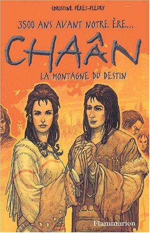 Télécharger Chan Tome 3 La Montagne Du Destin Pdf De Christine