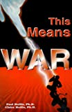 This Means War (0967312205) by Claire Hollis