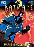 Batman, tome 5 : Paris br�le-t-il ?
