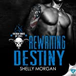 Rewriting Destiny: Forsaken Sinners MC Series, Book 1 | Shelly Morgan
