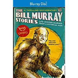 The Bill Murray Stories: Life Lessons Learned from a Mythical Man [Blu-ray]
