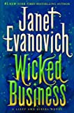 Wicked BusinessWICKED BUSINESS by Evanovich, Janet (Author) on Jun-19-2012 Hardcover