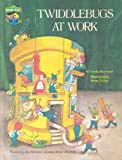 Twiddlebugs at Work: Featuring Jim Henson's Sesame Street Muppets (0307231151) by Linda Hayward