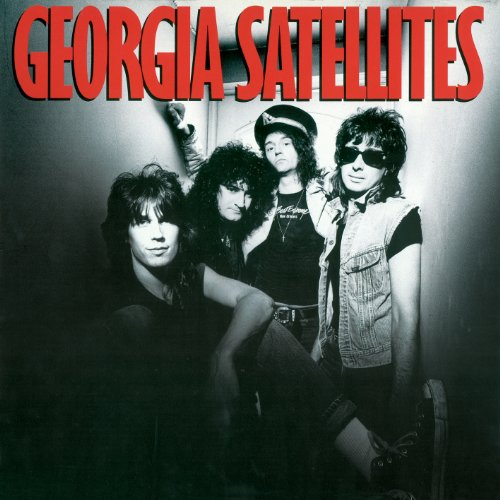 Georgia Satellites - Georgia Satellites: Remastered - Zortam Music