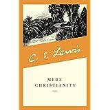 Mere Christianity (C.S. Lewis Signature Classics) ~ C. S. Lewis