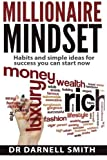 img - for Millionaire Mindset: HABITS AND SIMPLE IDEAS FOR SUCCESS YOU CAN START NOW book / textbook / text book