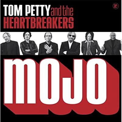 tom petty and the heartbreakers mojo. When I saw Tom Petty and the