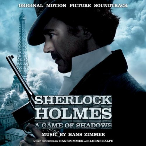 Sherlock Holmes: A Game Of Shadows - Original Motion Picture Soundtrack [+Digital Booklet]