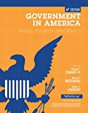 Government in America: People, Politics, and Policy. by George C. Edwards, Martin P. Wattenberg, Robert L. Lineberry