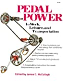 Pedal Power: In Work, Leisure and Transportation