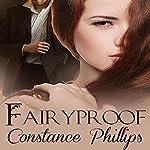 Fairyproof | Constance Phillips