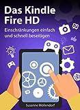 Das Kindle Fire HD: Einschr�nkungen schnell und einfach beseitigen