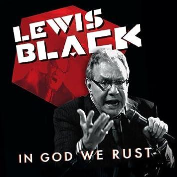 In God We Rust - Lewis Black