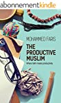 The Productive Muslim: Where Faith Me...