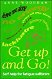 img - for Get Up and Go!: How to Fight Fatigue (Headline Health Kicks) book / textbook / text book