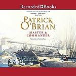 Master and Commander: Aubrey/Maturin Series, Book 1 | Patrick O'Brian