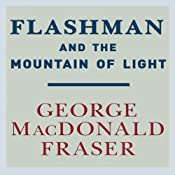 Flashman and the Mountain of Light | George MacDonald Fraser