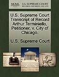 U.S. Supreme Court Transcript of Record Arthur Terminiello, Petitioner, V. City of Chicago.