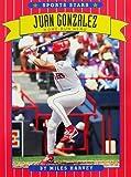 Juan Gonzalez: Home Run Hero (Baseball, the Texas Rangers) (0516443909) by Harvey, Miles