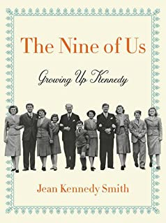 Book Cover: The Nine of Us: Growing Up Kennedy