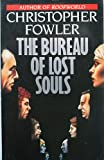 The Bureau of Lost Souls (0099683407) by Fowler, Christopher
