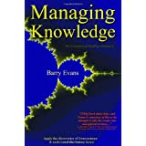 The Trousers of Reality: Managing Knowledge v. 2: Apply the Discoveries of Neuroscience & Understand the Human Factorby Barry Evans